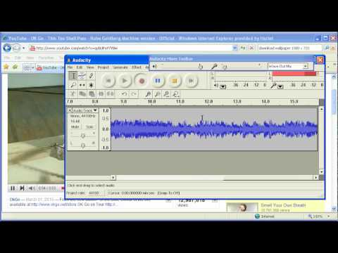 Recording Youtube Audio with Audacity in Windows XP