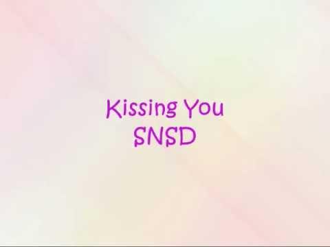 SNSD - Kissing You [Han & Eng]