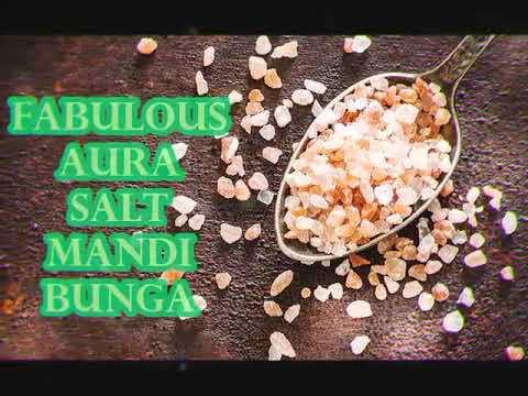 Download FABULOUS AURA SALT MANDI BUNGA🌸🌸🌸🌼🤗