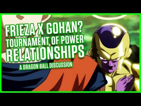 FRIEZA X GOHAN?! RELATIONSHIPS IN THE ToP | A Dragon Ball Discussion | MasakoX