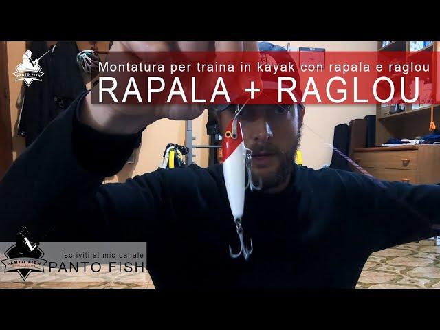 Rapala + Raglou  -  Montatura per la traina in kayak