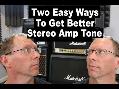 2 ways for better stereo guitar amp tones