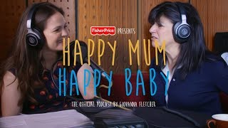 Emma Freud  | HAPPY MUM, HAPPY BABY: THE PODCAST | AD