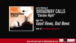 Watch Broadway Calls Election Night video