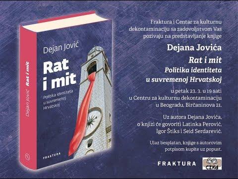 """Fraktura: """"Rat i mit"""", Dejan Jović, 23.03.2018."""