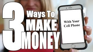 3 Ways How To Make Money Fast Online With Your Cell Phone- Legit and Proven