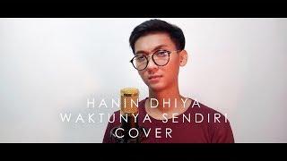 Download lagu HANIN DHIYA - WAKTUNYA SENDIRI