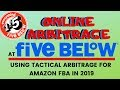 Online Arbitrage At Five Below - Using Tactical Arbitrage For Amazon FBA Product Leads!