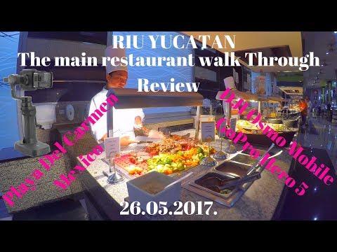 RIU YUCATAN | La Hacienda The Main Restaurant Walk Through Review | 26.05.2017.|