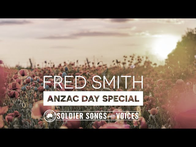FRED SMITH'S ANZAC DAY SPECIAL