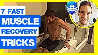 7 Muscle Soreness Recovery Tricks: How To Get Rid of Sore Legs Pains & Aches after Workout or Game