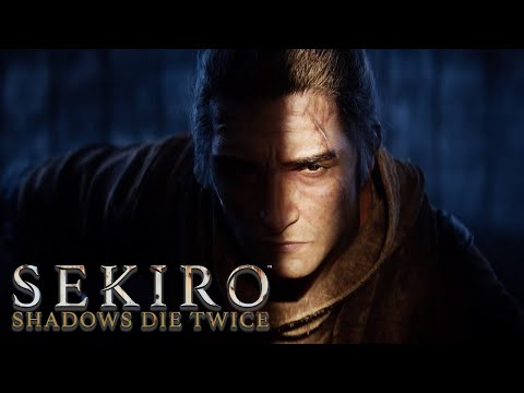 Sekiro: Shadows Die Twice - Official Story Trailer