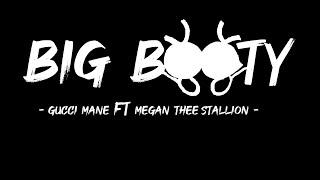 Gucci Mane - Big Booty (Lyrics) feat Megan Thee Stallion ( Lyrics)