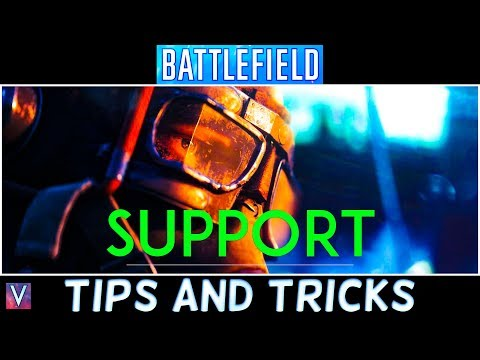 How To Be A SUPPORT Player In BATTLEFIELD V - 10 BEST BFV SUPPORT Tips and Tricks for VICTORY!