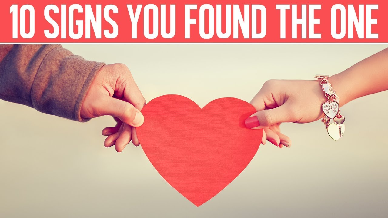 The 10 Signs You Have Found One Your Soulmate