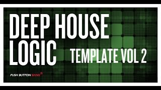 Deep House Production In Logic Pro - Logic Pro Deep House Template 2