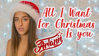 Mariah Carey - All I Want For Christmas is You - Ariann COVER (Official Music - Lyrics)