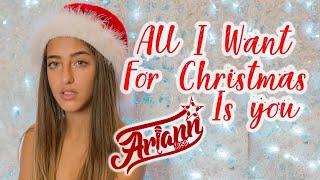Mariah Carey - All I Want For Christmas is You - Ariann COVER ( Music - Lyrics)