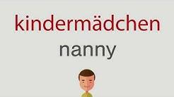 Wie heißt kindermädchen auf englisch