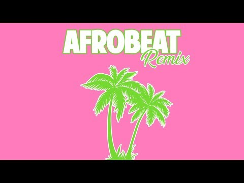 Afrobeat Remix   DJ Discretion