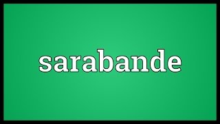 Sarabande Meaning