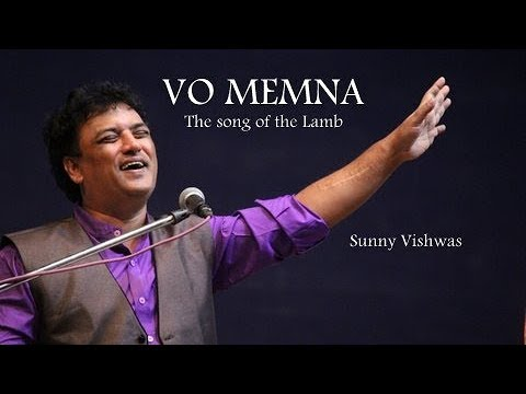 VO MEMNA | The song of the Lamb | Sunny Vishwas (official live video)