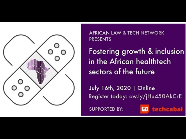 (Speaker View) Fostering Growth and Inclusion in African Healthtech