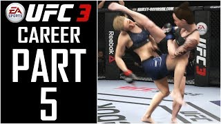 EA Sports UFC 3 - Career (Female) - Let's Play - Part 5 -