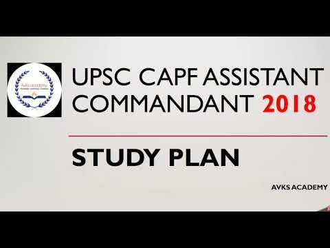 UPSC CAPF Assistant Commandant 2018 STUDY PLAN
