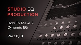 What Is Dynamic EQ How to Make It - Part 33