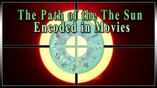 Secret Societies, Vatican & Hollywood Encode the Path of the Sun