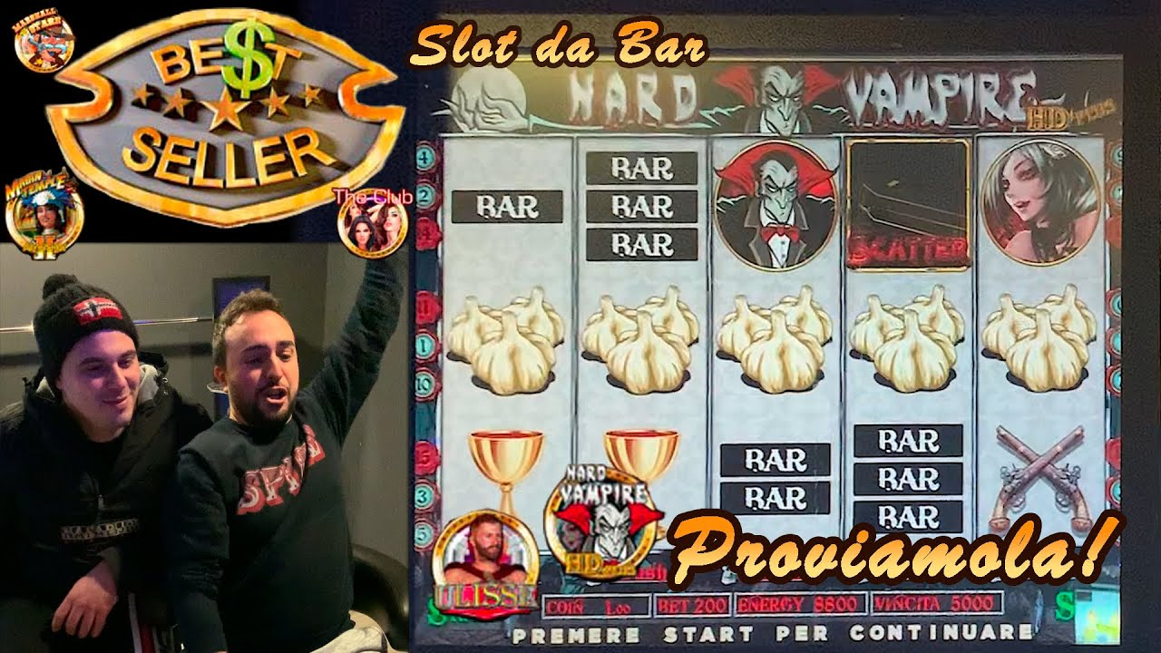 SLOT MACHINE da BAR - Proviamo la BEST SELLER???????? (Multigioco Elsy con HARD VAMPIRE, ULISSE e al