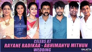 Celebs at Rayane Radikaa - Abhimanyu Mithun Wedding