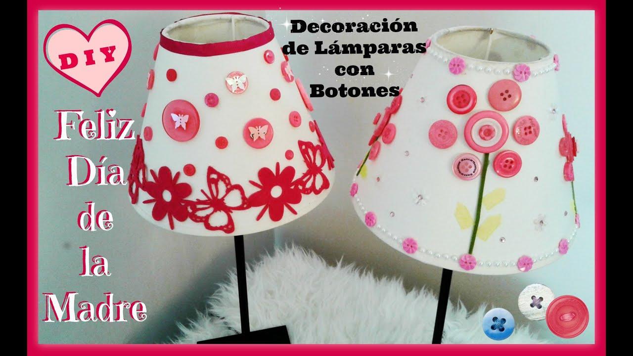 Diy para el d a de las madres decoraci n de l mparas - Decoracion con lamparas ...