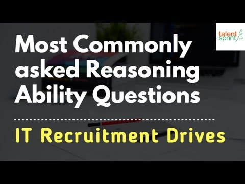 Most commonly asked Reasoning ability questions in IT Job  Aptitude  Test | TalentSprint