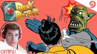 Deck Doctor w/ Firebat: Smack