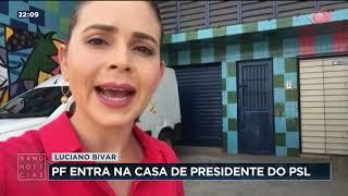 Polícia Federal entra na casa de presidente do PSL