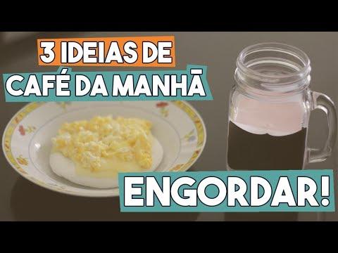 dieta cafe da manha para engordar