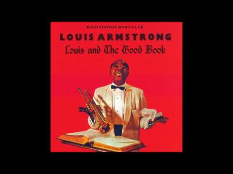 Rock my soul (In the bosom of Abraham) - Louis Armstrong