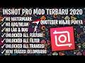 Gambar cover DOWNLOAD INSHOT PRO MOD FULLPACK VERSI TERBARU 2020 | LINK MEDIAFIRE