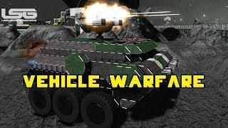 Space Engineers - Vehicle Warfare Ground Based Combat Tanks