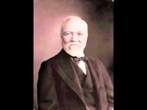 Andrew Carnegie - Inspiration for 'Think & Grow Rich' by Napoleon Hill