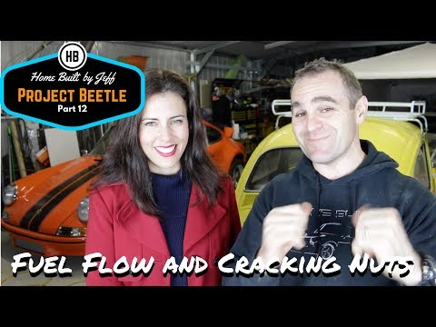 Fixing fuel problems and cracking nuts - Home Built Project Beetle part 12
