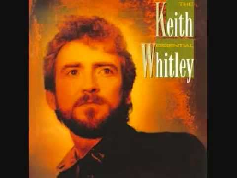 Keith Whitley - I'm Over You