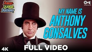 My Name Is Anthony Gonsalves Full Video - Amar Akbar Anthony | Amitabh Bachchan | Kishore Kumar