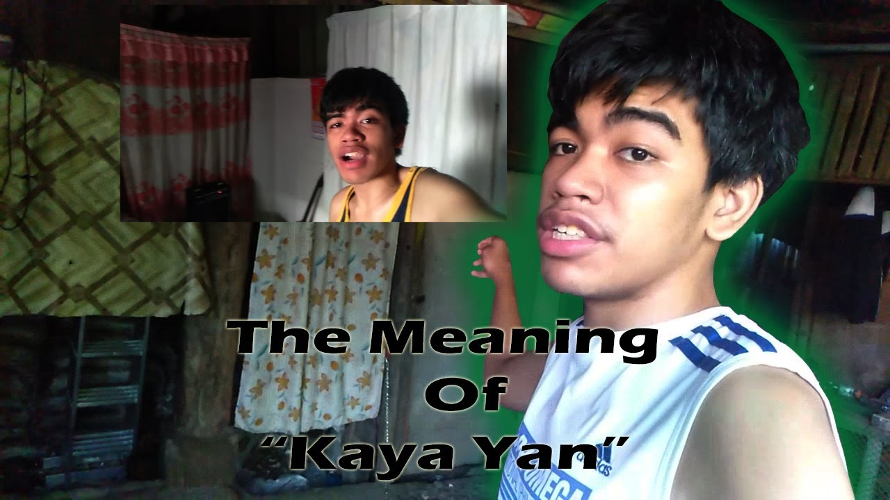 Behind The Meaning of Kaya Yan - YouTube