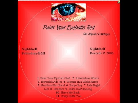 Paint Your Eyeballs Red (full album with lyrics)