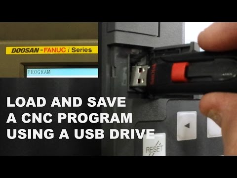 LOAD A CNC PROGRAM USING A USB DRIVE