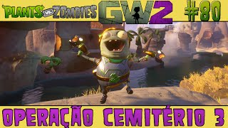 plants vs zombies garden warfare 2 80 operao cemitrio 3 60 fps