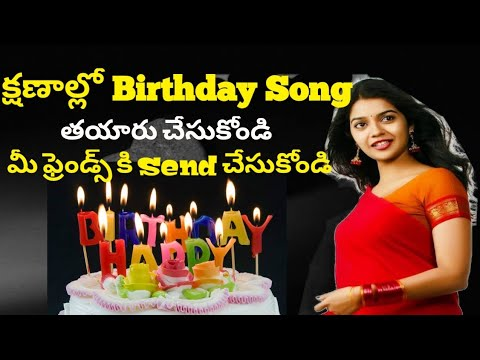 How To Make Birthday Song Of Your Name Personalized Happy Birthday Song in telugu by india tech star